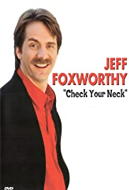 Jeff Foxworthy: Check Your Neck Poster
