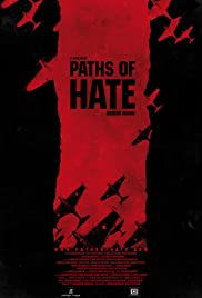 Paths of Hate (2010) Poster - Movie Forum, Cast, Reviews