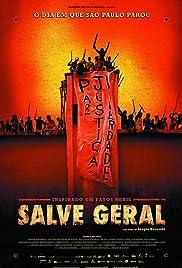 Salve Geral(2009) Poster - Movie Forum, Cast, Reviews
