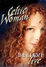 Celtic Woman: Believe