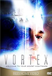 Vortex (2001) Poster - Movie Forum, Cast, Reviews