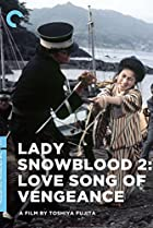 Lady Snowblood 2: Love Song of Vengeance (1974) Poster