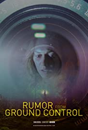 Rumor from Ground Control(2018) Poster - Movie Forum, Cast, Reviews