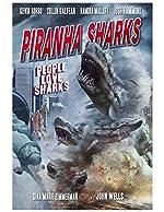 Piranha Sharks(2015)