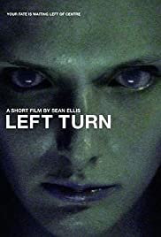 Left Turn(2001) Poster - Movie Forum, Cast, Reviews