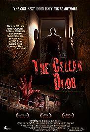 The Cellar Door(2007) Poster - Movie Forum, Cast, Reviews