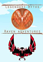 Legendary Myths: Raven Adventures