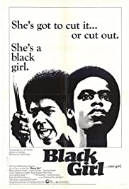Black Girl (1972) Poster - Movie Forum, Cast, Reviews
