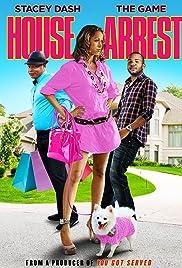 House Arrest(2012) Poster - Movie Forum, Cast, Reviews