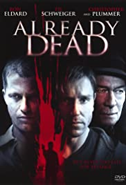 Already Dead (2007) Poster - Movie Forum, Cast, Reviews
