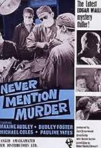 Never Mention Murder