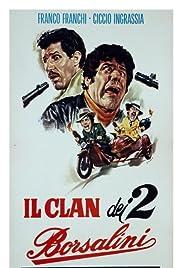 Il clan dei due Borsalini Poster