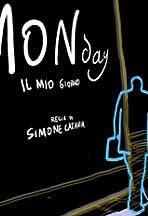 Monday - Il mio giorno