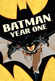 Batman: Year One (2011) Poster - Movie Forum, Cast, Reviews