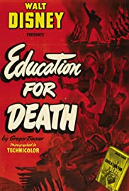 Education for Death: The Making of the Nazi (1943) Poster - Movie Forum, Cast, Reviews