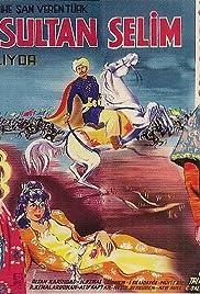 Yavuz Sultan Selim agliyor Poster