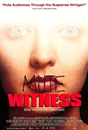 Mute Witness (1995) Poster - Movie Forum, Cast, Reviews