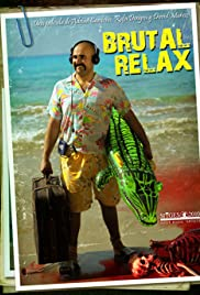 Brutal Relax (2010) Poster - Movie Forum, Cast, Reviews