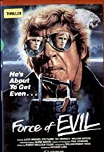 The Force of Evil