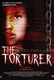The Torturer (2005) Poster - Movie Forum, Cast, Reviews