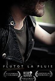Plutot la pluie Poster