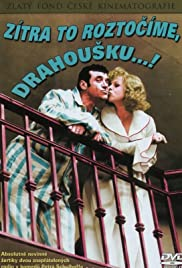 Zítra to roztocíme, drahousku...(1976) Poster - Movie Forum, Cast, Reviews