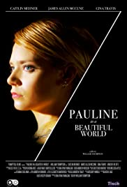 Pauline in a Beautiful World Poster