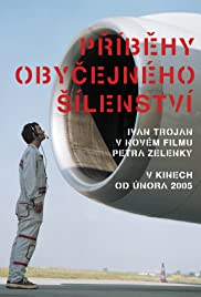 Príbehy obycejného sílenství (2005) Poster - Movie Forum, Cast, Reviews