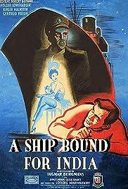 A Ship Bound for India(1947) Poster - Movie Forum, Cast, Reviews