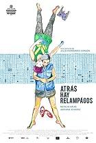 Image of Atrás hay relámpagos
