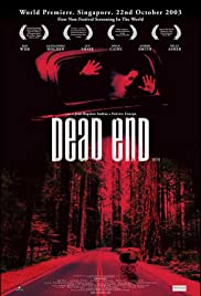 Dead End (2003) Poster - Movie Forum, Cast, Reviews