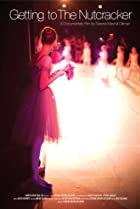 Image of Getting to the Nutcracker