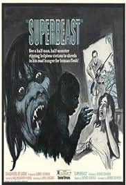 Superbeast(1972) Poster - Movie Forum, Cast, Reviews