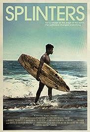 Splinters(2011) Poster - Movie Forum, Cast, Reviews