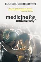 Medicine for Melancholy (2008) Poster
