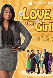 Love That Girl! Poster - TV Show Forum, Cast, Reviews