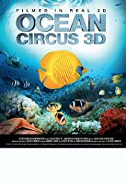 Ocean Circus 3D: Underwater Around the World Poster