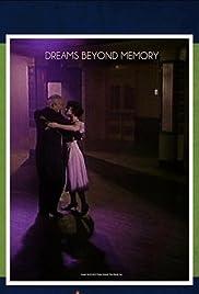 Dreams Beyond Memory Poster