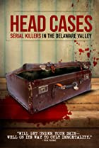 Image of Head Cases: Serial Killers in the Delaware Valley
