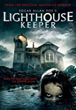Edgar Allan Poe s Lighthouse Keeper(2016)