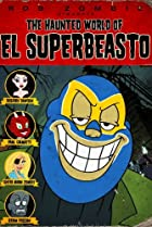 Image of The Haunted World of El Superbeasto