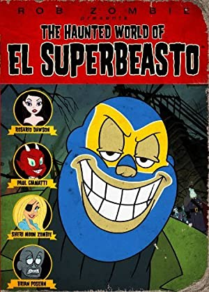 The Haunted World of El Superbeasto poster
