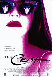 The Crush (1993) Poster - Movie Forum, Cast, Reviews