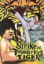 Strike of the Thunderkick Tiger