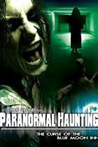 Image of Paranormal Haunting: The Curse of the Blue Moon Inn