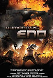 Humanity's End (2008) Poster - Movie Forum, Cast, Reviews