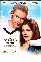 A Warrior's Heart (2011) Poster