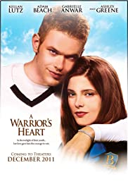 A Warrior's Heart (2011) Poster - Movie Forum, Cast, Reviews
