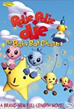William Joyce's Rolie Polie Olie: The Baby Bot Chase