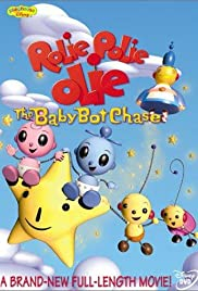 William Joyce's Rolie Polie Olie: The Baby Bot Chase Poster